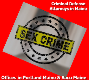 Criminal defense Attorneys in Maine